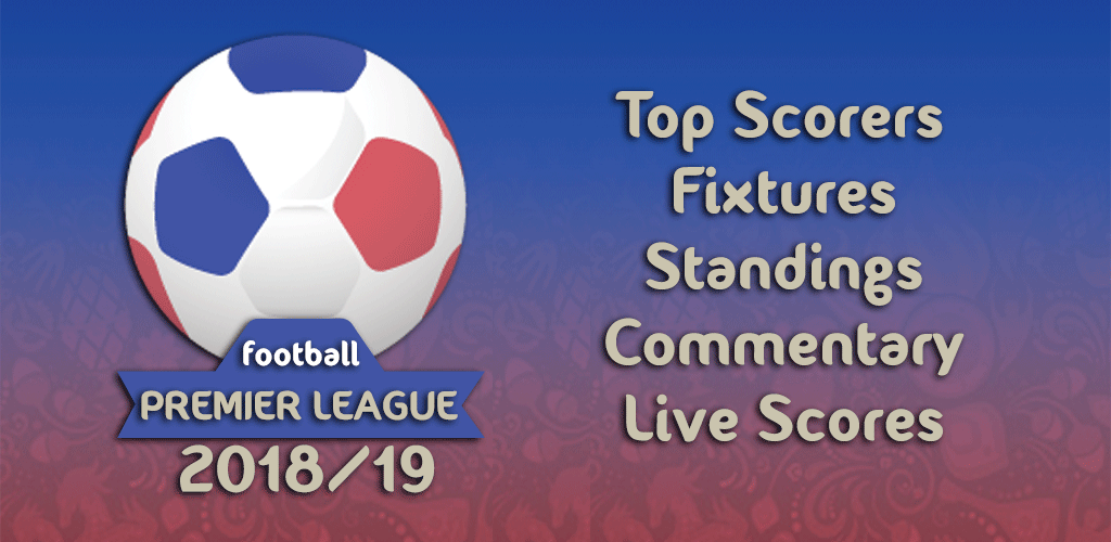 English Premier League 2018  19 – Live Scores 1fb51d7246e45